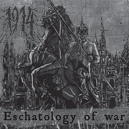 1914 - Eschatology of War