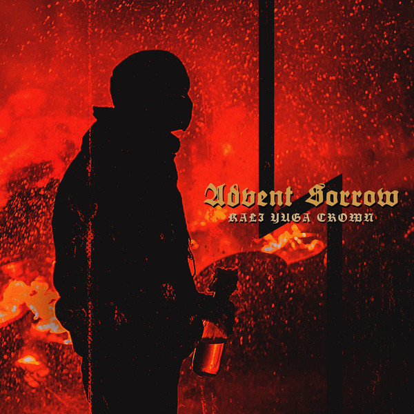 Advent Sorrow - Kali Yuga Crown LP