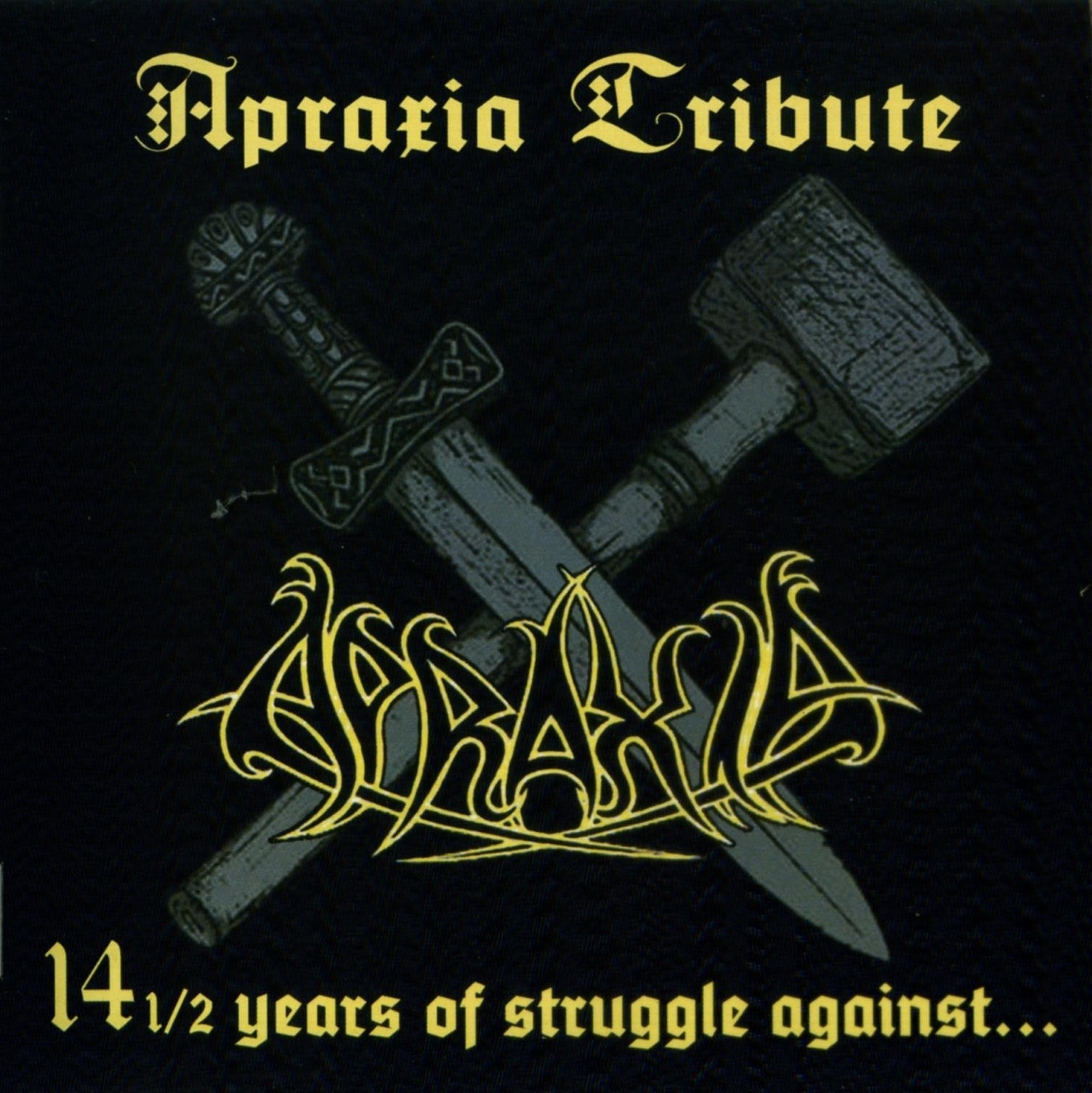 V/A Apraxia Tribute - 14 1/2 Years of Struggle Against 2CD