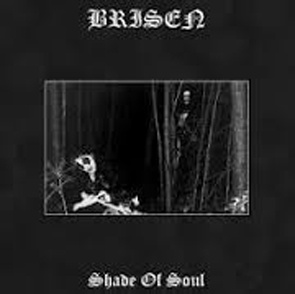 Brisen - Shade of Soul LP