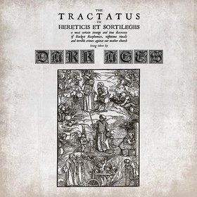 Dark Ages - The Tractatus De Hereticius Et Sortilegiis