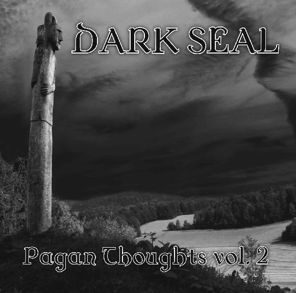 Dark Seal - Pagan Thoughts vol.2