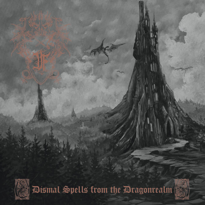 Druadan Forest - Dismal Spells from the Dragonrealm