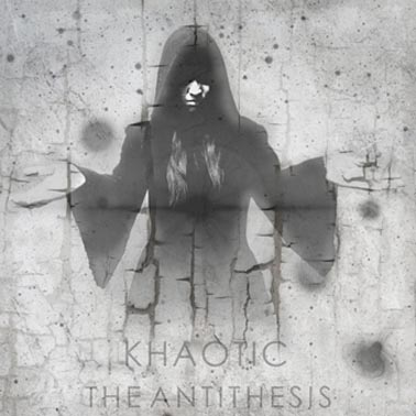 Khaotic - The Antithesis