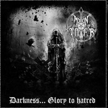 Moontower - Darkness... Glory to Hatred LP