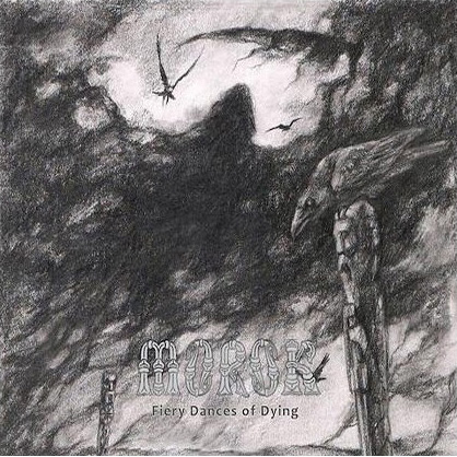 Morok - Fiery Dances Of Dying