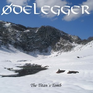 Odelegger - The Titan's Tomb