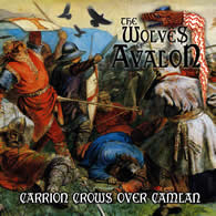 The Wolves Of Avalon - Carrion Crows over Camlan