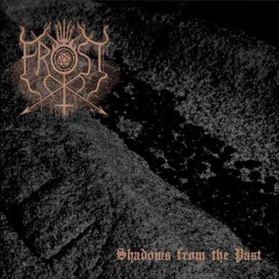 The True Frost - Shadows From the Past