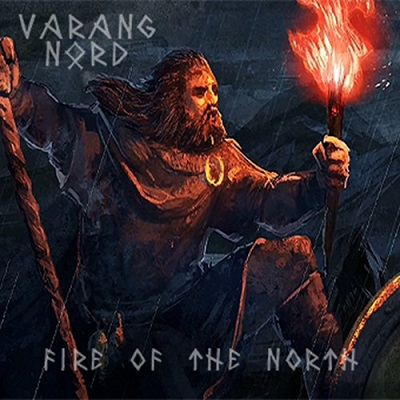 Varang Nord - Fire Of The North