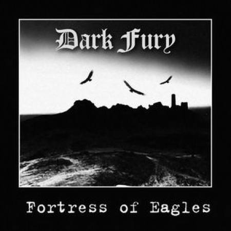 Dark Fury - Fortress of Eagles